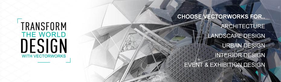 Choose Vectorworks for.. Architecture, Landscape Design, Urban Design, Interior Design, Event & Exhibition Design